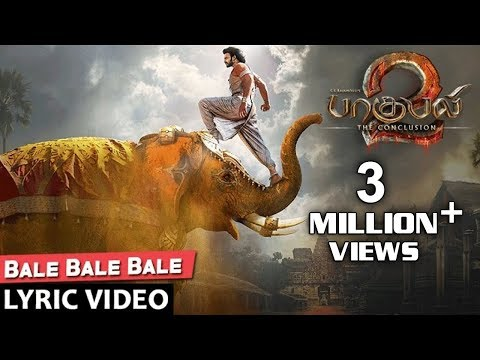 Bale Bale Bale Full Song With Lyrics - Baahubali 2 Tamil Songs | Prabhas, Maragadamani