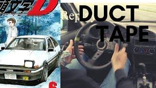 DUCT TAPE czyli przyklejona ręka do kierownicy (initial D vs rzeczywistość)