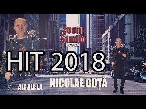 Nicolae Guta - Ale Ale La (HITUL ANULUI 2018)