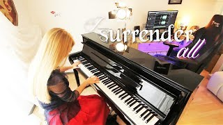 I surrender all - Piano IMPROVISATION - by Sunny