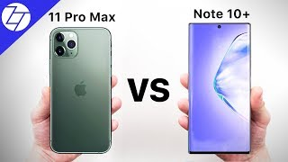 iphone 11 pro max vs samsung galaxy note 10 plus which one to get