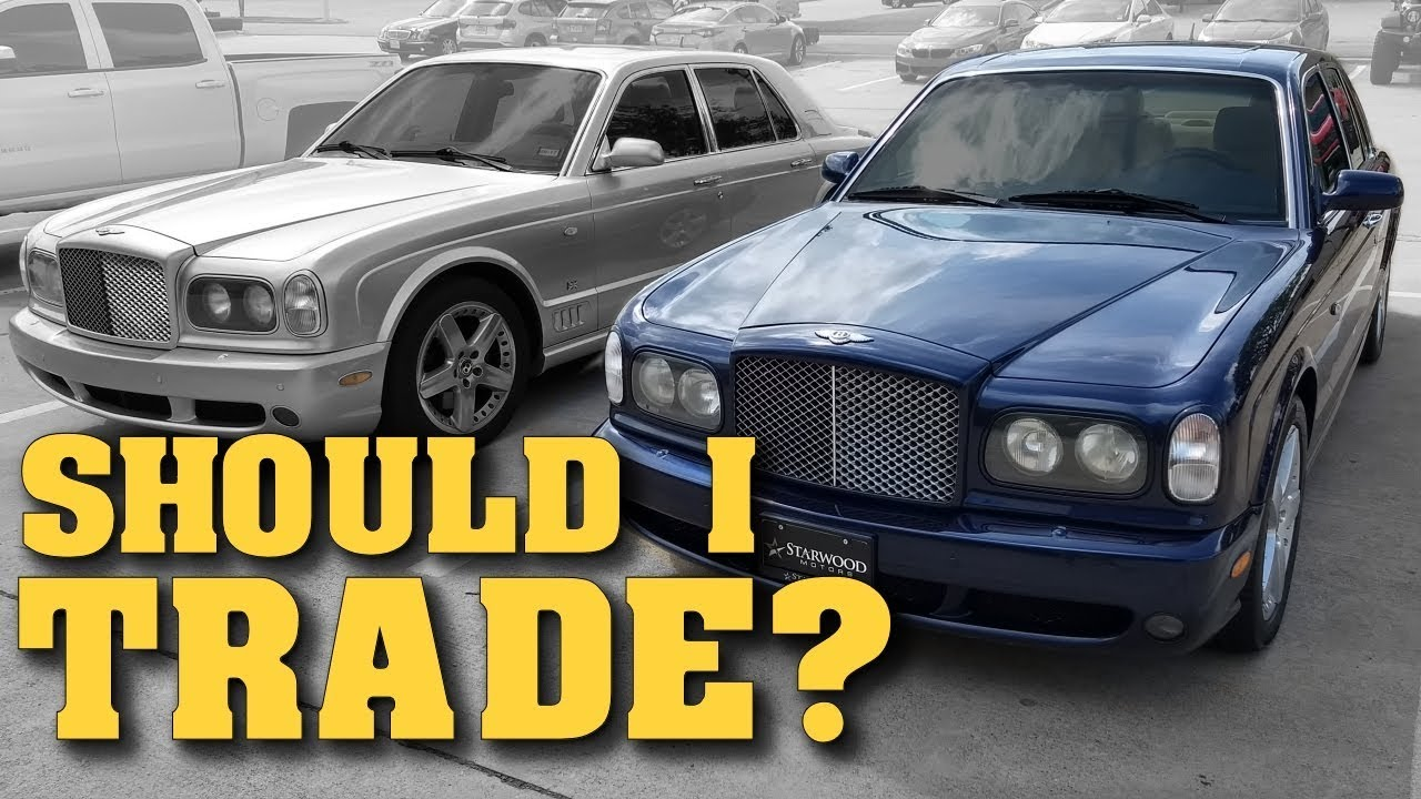 Should i trade my arnage t owning a bentley arnage video 11 should i trade my arnage t owning a bentley arnage video 11 vanachro Image collections