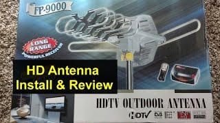 HD air antenna assembly, installation, operation and review. How to watch free TV. FP-9000 - VOTD