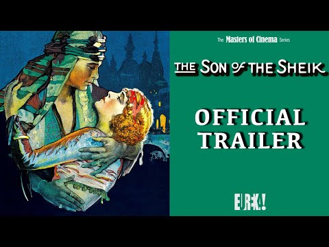 THE SON OF THE SHEIK (Masters of Cinema) New & Exclusive HD Trailer