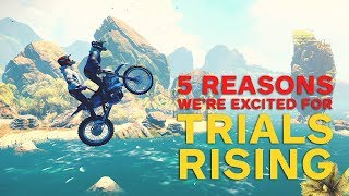 5 Reasons We're Excited for Trials Rising thumbnail
