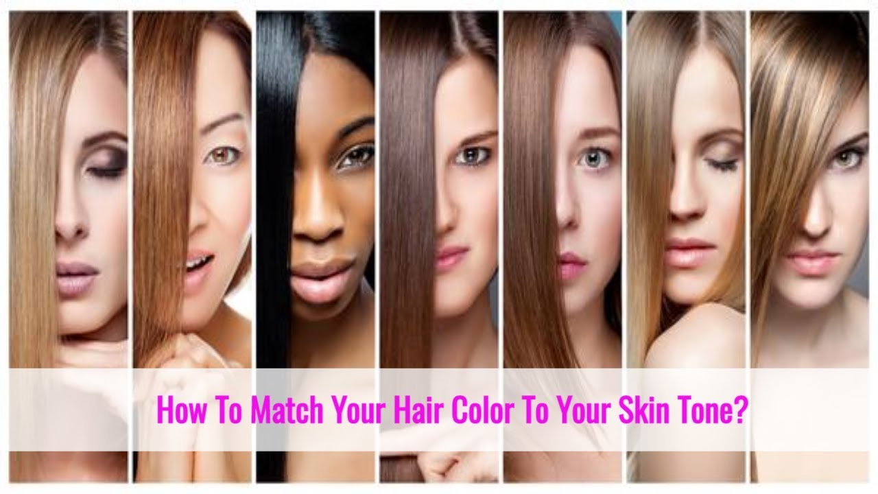 How To Choose The Right Hair Color For Your Skin Tone Youtube