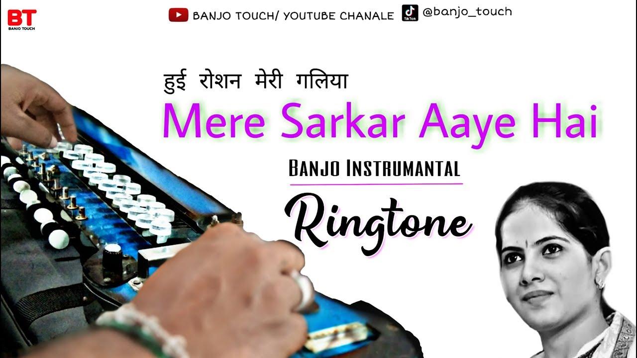 Hui Roshan Meri Galiyan Mere Sarkar Aaye Hai Banjo Instrumantal Ringtone Tik Tok Famous 2020 Youtube