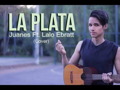 LA PLATA - Juanes Ft. Lalo Ebratt (COVER By #RanfiRivas)