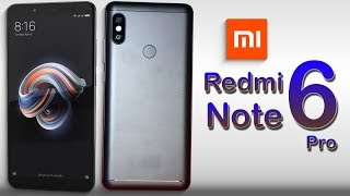 Xiaomi Redmi Note 6 Pro (2018) Full Phone Specifications, Price, Release Date, Features