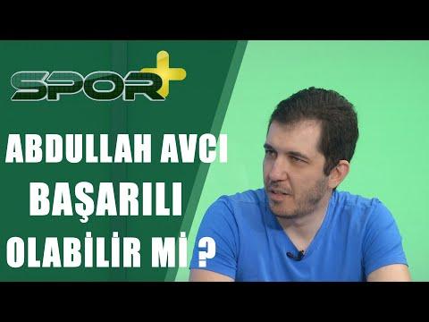Spor +| Abdullah Avcı Büyük Takımlarda Başarılı Olabilir Mi?|23.05.2019