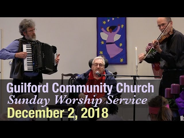 Guilford Church Service - 12/2/18