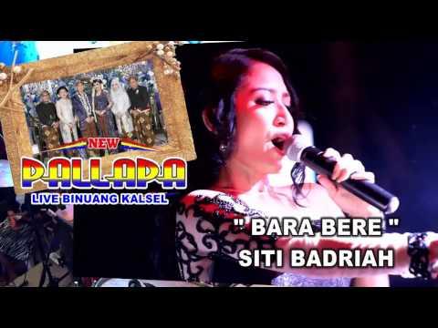Siti Badriah feat New pallapa(best koplo) - Bara Bere