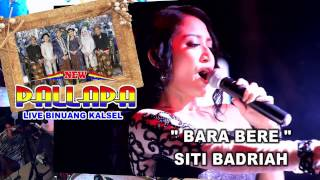 Video Siti Badriah feat New pallapa(best koplo) - Bara Bere download MP3, 3GP, MP4, WEBM, AVI, FLV Juni 2018