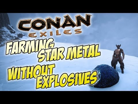 Farming Star Metal WITHOUT Using Explosives - Conan Exiles Tutorial / Guide