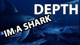 IM A SHARK    Depth Shark Gameplay w/Friends