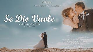 SE DIO VUOLE | Mattia & Serafina's Wedding Trailer