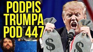 Podpis Donalda Trumpa Pod Just Act 447 - Możesz GO POWSTRZYMAĆ - Komentator