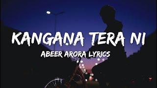 Kangana Tera Ni (lyrics)  - ABEER ARORA   Hardbazy  