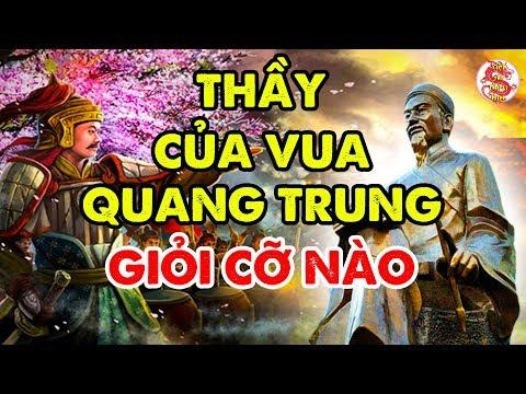 Tiểu Sử La Sơn Phu Tử Nguyễn Thiếp - Đằng Sau Những Chiến Thắng Vô Tiền Khoáng Hậu Của Quang Trung