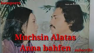 Download Mp3 Lagu Lama Muchsin Alatas Anna Bahfen Tahun 70an