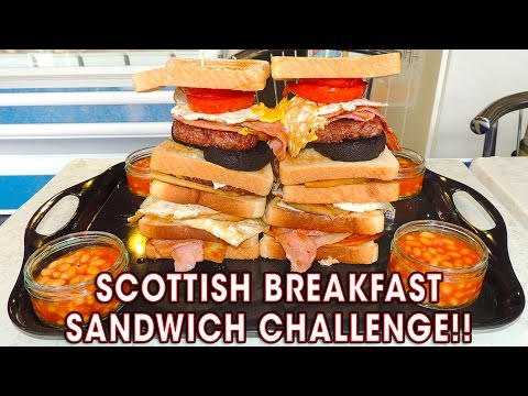 SCOTTISH BREAKFAST SANDWICH CHALLENGE!!