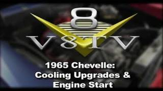 1965 Chevelle BeCool Radiator Engine Start Video V8TV