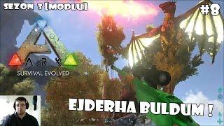Ejderha Buldum ! | ARK: Survival Evolved [MODLU] Sezon 3 #8 [Türkçe]