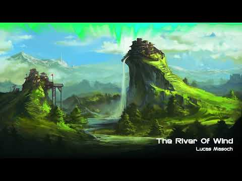 Energetic Adventure Music: The River of Wind