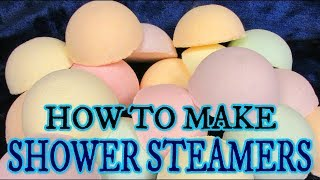 DIY HOW TO MAKE SHOWER STEAMERS - SUPER EASY!