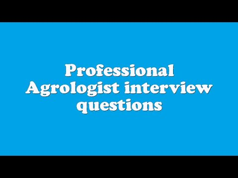 Professional Agrologist interview questions