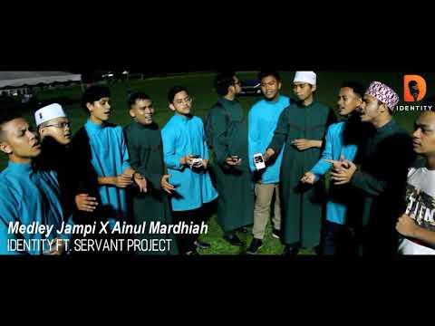 Medley Jampi X Ainul Mardhiah Acapella ( IDentity Feat. Servant Project )