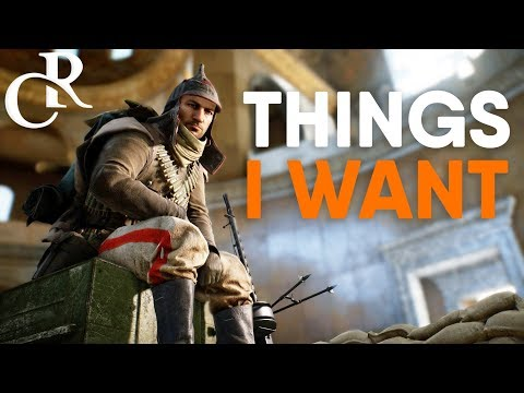 5 THINGS I Want Next Battlefield Game to HAVE Battlefield 2018