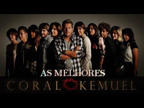 CORAL KEMUEL - AS MELHORES