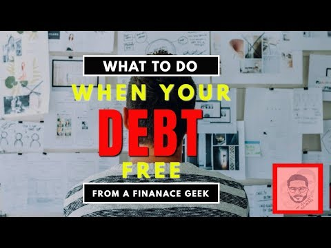 What To Do When You Become Debt Free