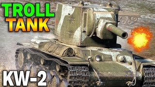 KUPIŁEM KW-2 - Troll Tank - World of Tanks