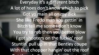 Fredo Santana Ft King Louie Just Be Cool Lyrics