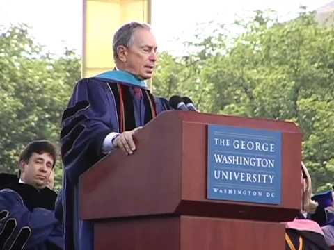Mayor Bloomberg Delivers Remarks at the George Washington University 2011 Commencement Ceremony