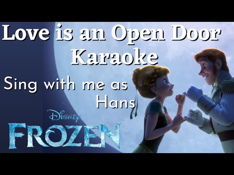 Love is an Open Door Karaoke (Anna only) Sing with me! from Frozen
