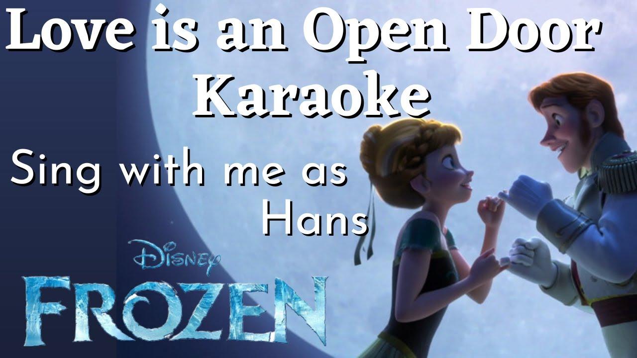 Love Is An Open Door Karaoke Anna Only Sing With Me