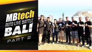 MBtech Auto Live Battle 2018 Bali #2