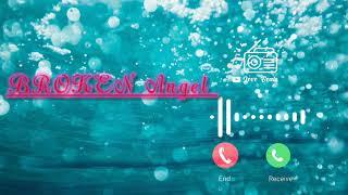 BROKEN ANGEL ringtone Download Now