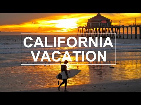 California Vacation (Southern California Travel Video)