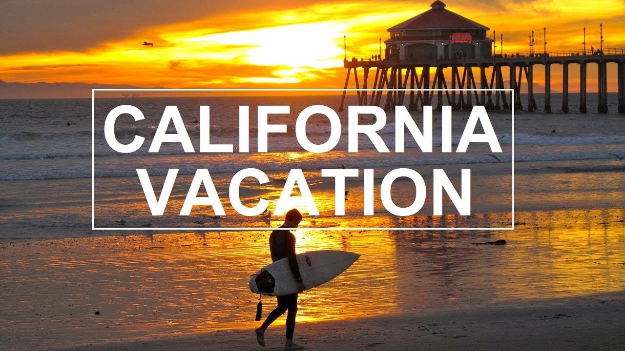 CALIFORNIA VACATION   Southern California   Travel Video