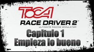 Toca Race Driver 2, Capitulo 1: Empieza lo bueno [Eliasmartinez09]