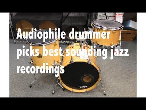 Audiophile jazz drummer picks best sounding albums
