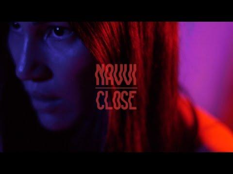 NAVVI - Close (Official Music Video)