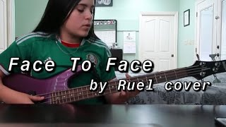 Face To Face by Ruel//cover
