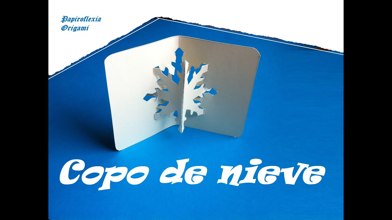 Pop Up. Origami - Papiroflexia. Copo de Nieve in 3D. - YouTube