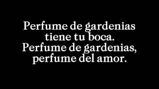 Perfume de gardenias - Javier Solís - (con letra)