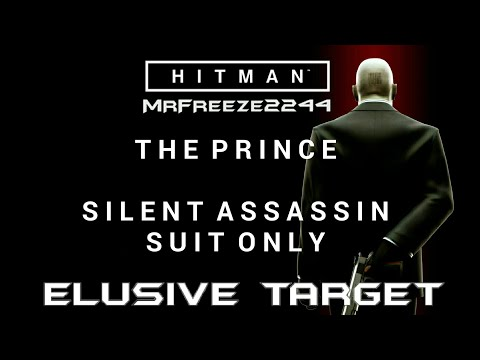 HITMAN   Elusive Target #3 The Prince   Silent Assassin/Suit Only & No Knockouts